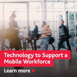 Learn more about Technology to Support a Mobile Workforce