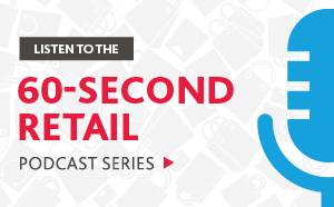 Listen to the 60-second retail podcast series