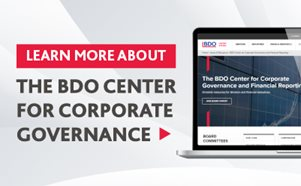 Learn More About the BDO Center for Corporate Governance