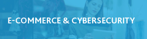 E-commerce & cybersecurity