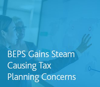 BEPS Gains Steam Causing Tax Planning Concerns