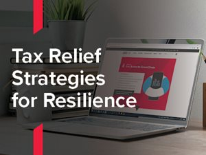 Tax Relief Strategies for Resilience