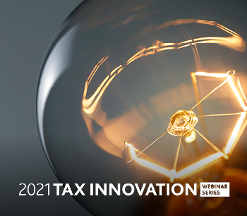 Tax Innovation: Insights Into Your Tax Technology Priorities
